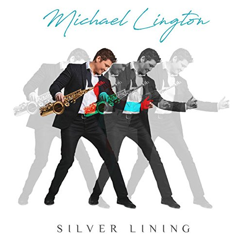 MICHAEL LINGTON - Silver Lining cover