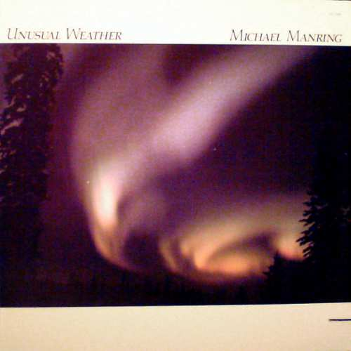 MICHAEL MANRING - Unusual Weather cover