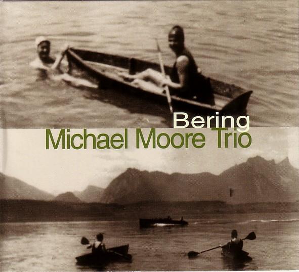 MICHAEL MOORE - Bering cover