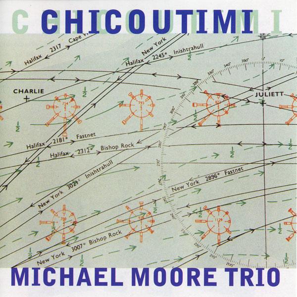 MICHAEL MOORE - Chicoutimi cover