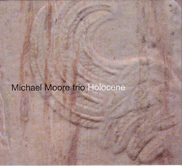 MICHAEL MOORE - Holocene cover
