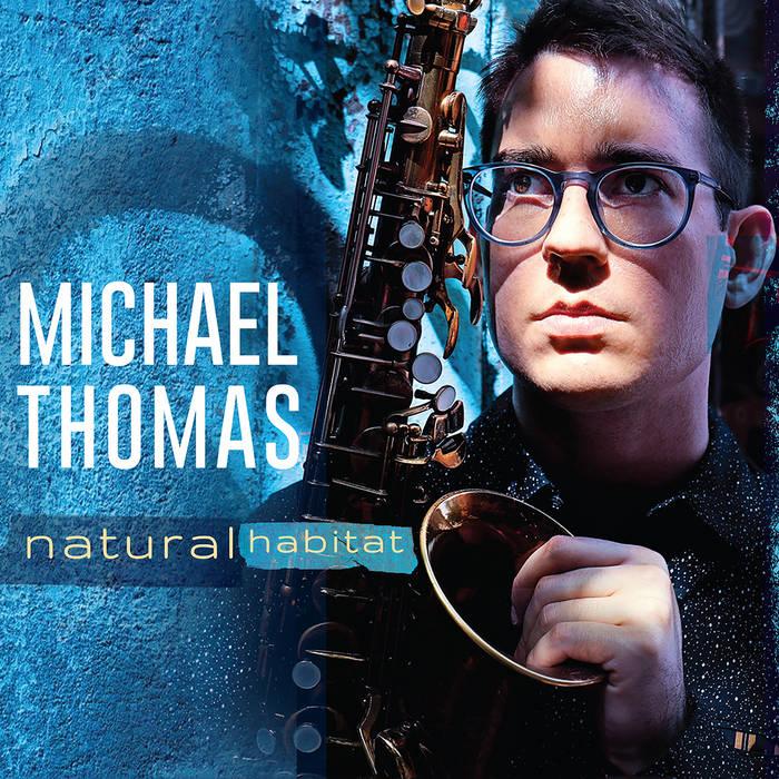 MICHAEL THOMAS - Natural Habitat cover