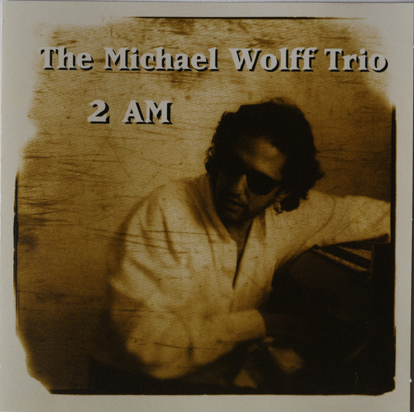 MICHAEL WOLFF - 2 AM cover