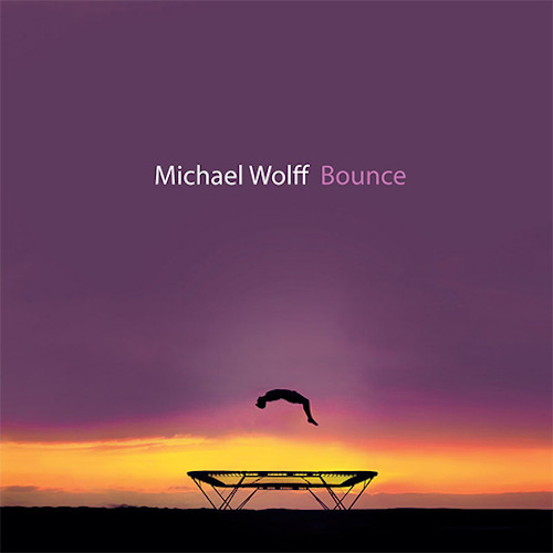 MICHAEL WOLFF - Bounce cover