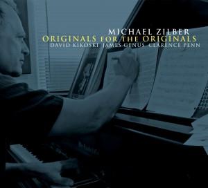 MICHAEL ZILBER - Originals For The Originals cover