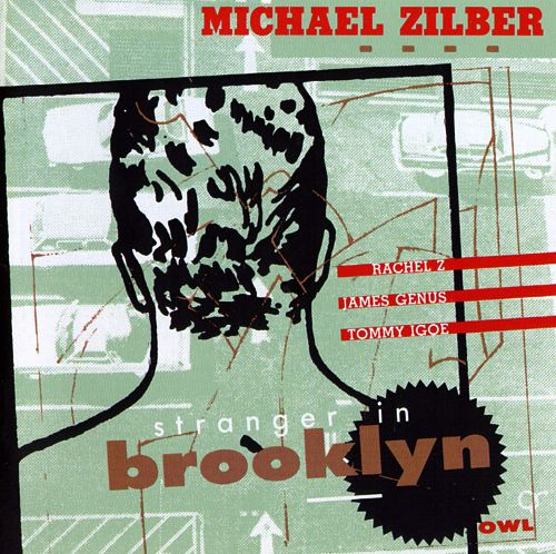 MICHAEL ZILBER - Stranger in Brooklyn cover