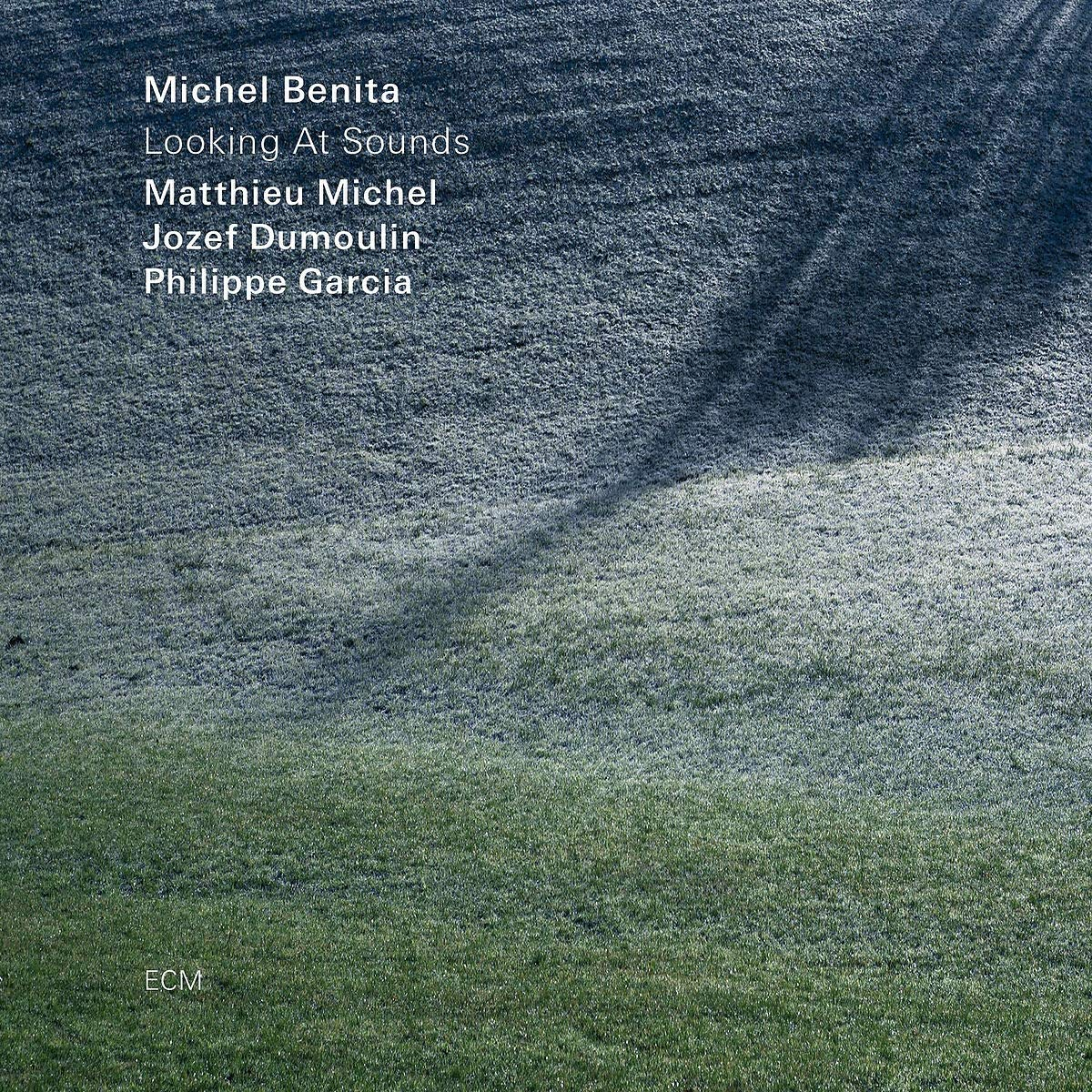 MICHEL BENITA - Looking at Sounds cover