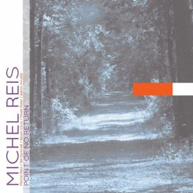 MICHEL REIS - Point of No Return cover