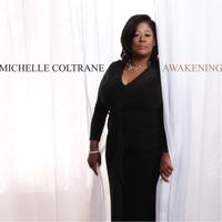 MICHELLE COLTRANE - Awakening cover
