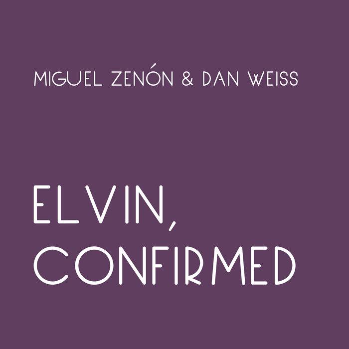 MIGUEL ZENÓN - Miguel Zenon / Dan Weiss : Elvin, Confirmed cover