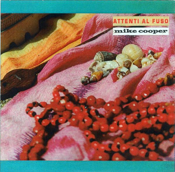 MIKE COOPER - Attenti Al Fuso cover