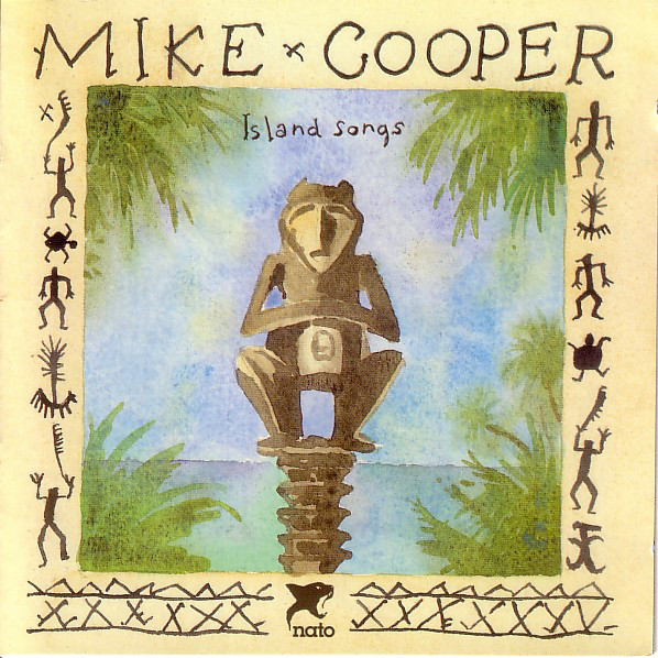 MIKE COOPER - Island Songs cover