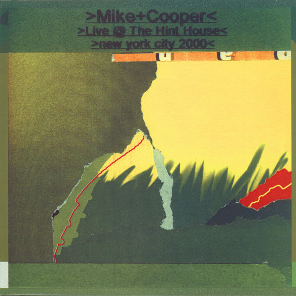 MIKE COOPER - Live @ The Hint House New York City 2000 cover