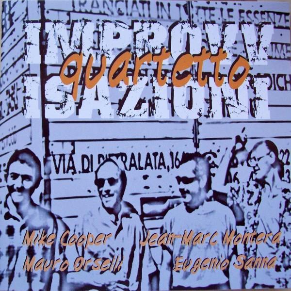 MIKE COOPER - Mike Cooper, Jean-Marc Montera, Mauro Orselli, Eugenio Sanna : Improvvisazioni Quartetto cover