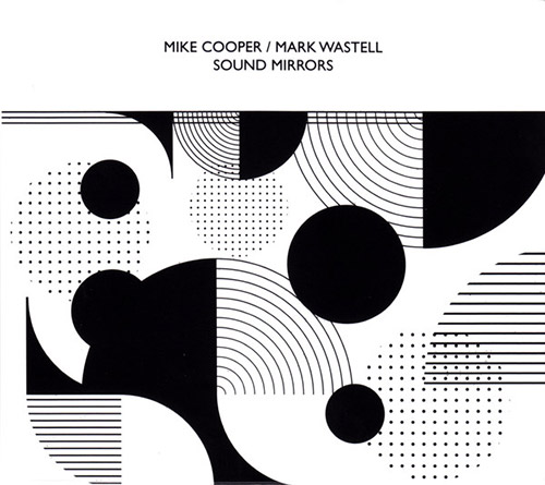 MIKE COOPER - Mike  Cooper / Mark Wastell : Sound Mirrors cover