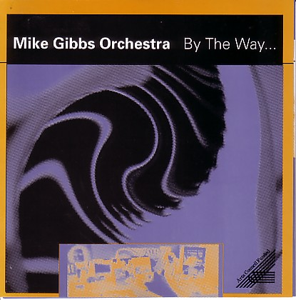 MIKE GIBBS - By The Way cover