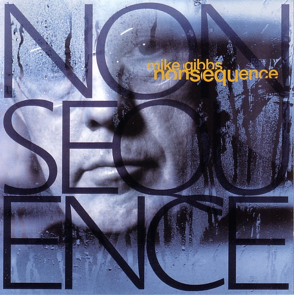 MIKE GIBBS - Nonsequence cover