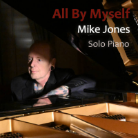 MIKE JONES - All By Myself cover