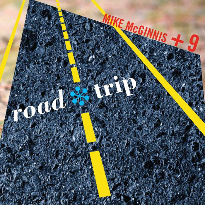MIKE MCGINNIS - Road*Trip cover