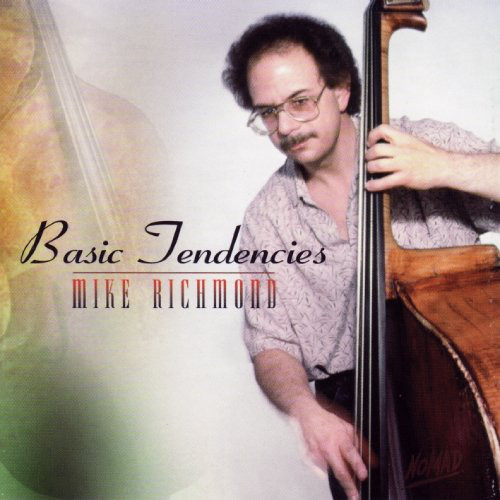 MIKE RICHMOND - Basic Tendencies cover