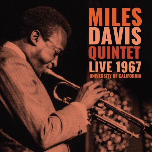 MILES DAVIS - Live 1967 University Of California cover