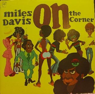 MILES DAVIS - On the Corner cover