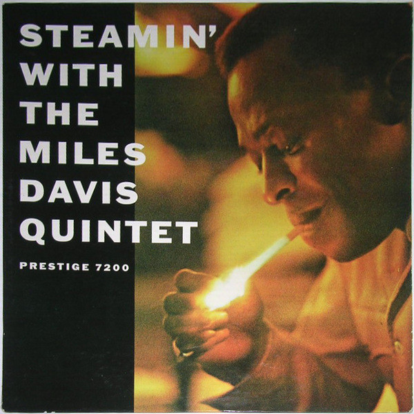 MILES DAVIS - Steamin' With The Miles Davis Quintet cover