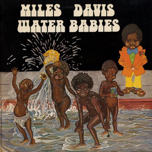 MILES DAVIS - Water Babies cover