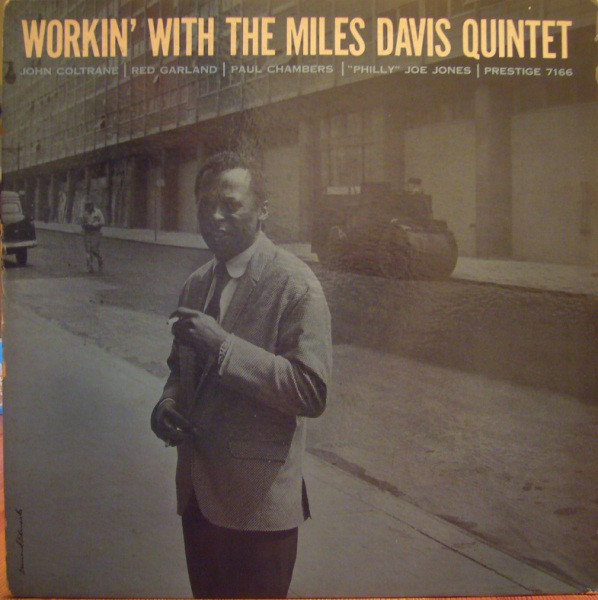 MILES DAVIS - Workin' With The Miles Davis Quintet cover