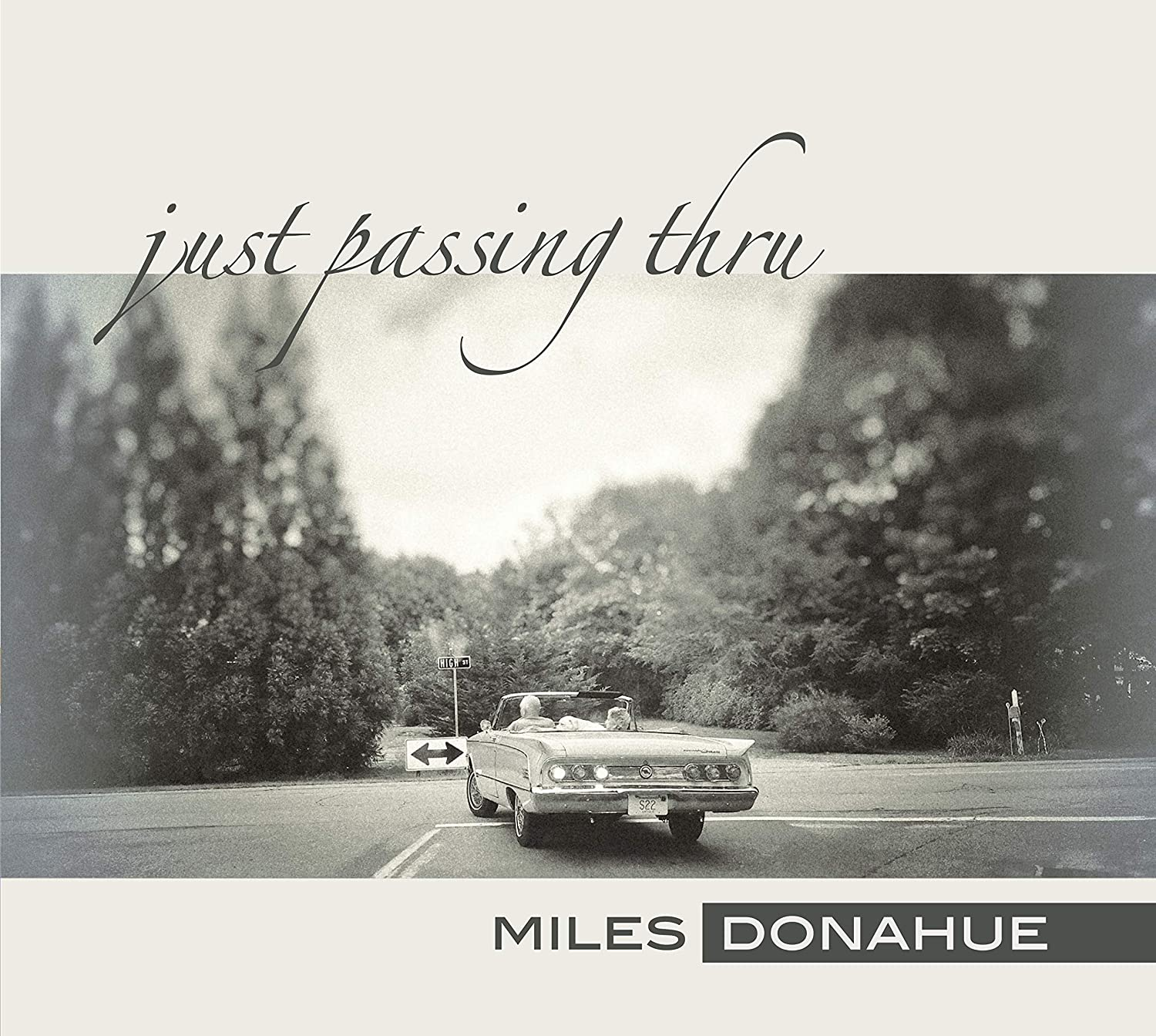 MILES DONAHUE - Just Passing Thru cover