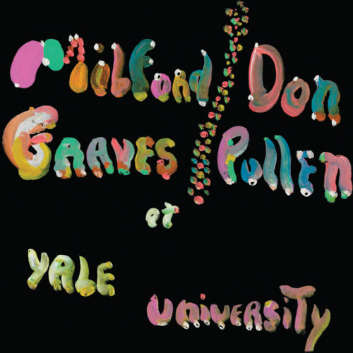 MILFORD GRAVES - Complete Yale Concert, 1966 cover