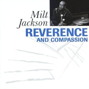MILT JACKSON - Reverence And Compassion cover