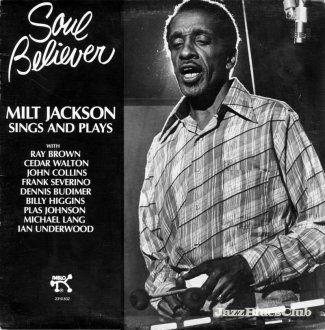 MILT JACKSON - Soul Believer cover