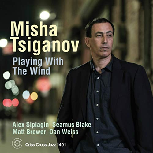 MISHA TSIGANOV - Playing With The Wind cover