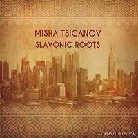 MISHA TSIGANOV - Slavonic Roots cover