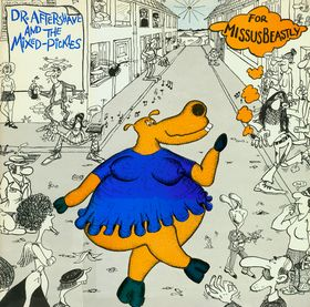 MISSUS BEASTLY - Dr. Aftershave And The Mixed-Pickles cover