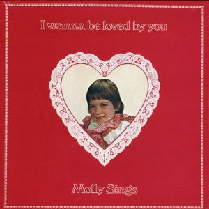 MOLLY RINGWALD - I Wanna Be Loved by You: Molly Sings cover