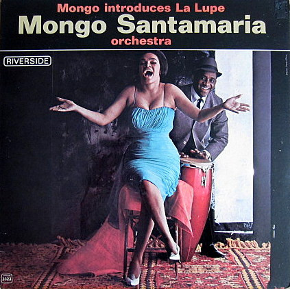 MONGO SANTAMARIA - Introduces La Lupe cover