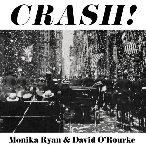 MONIKA RYAN - Monika Ryan and David O'Rourke : Crash cover