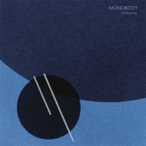 MONOBODY - Raytracing cover