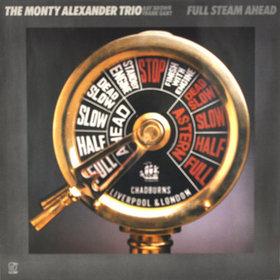 MONTY ALEXANDER - Full Steam Ahead cover