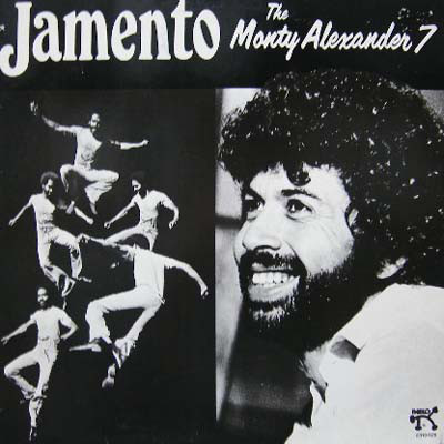 MONTY ALEXANDER - The Monty Alexander 7 : Jamento cover