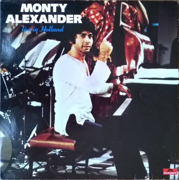MONTY ALEXANDER - Live In Holland cover