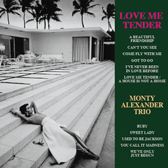 MONTY ALEXANDER - Love Me Tender cover