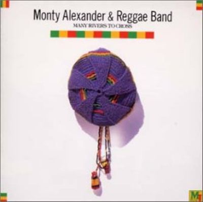 MONTY ALEXANDER - Many Rivers To Cross cover