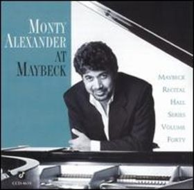 MONTY ALEXANDER - Monty Alexander at Maybeck (Maybeck Recital Hall Series Vol. 40) cover