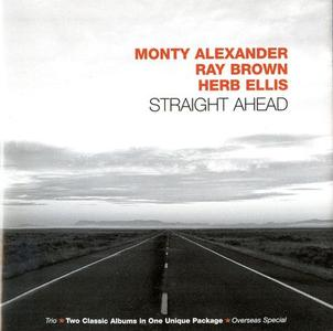 MONTY ALEXANDER - Monty Alexander, Ray Brown, Herb Ellis : Straight Ahead cover