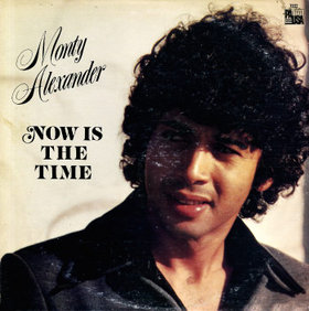 MONTY ALEXANDER - Now Is The Time cover