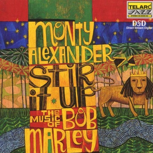 MONTY ALEXANDER - Stir It Up - The Music of Bob Marley cover