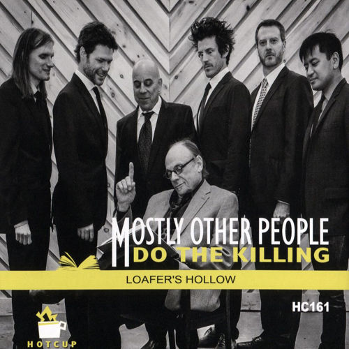 MOSTLY OTHER PEOPLE DO THE KILLING - Loafer's Hollow cover